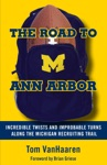 The Road To Ann Arbor