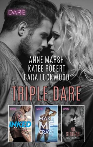 Anne Marsh, Katee Robert & Cara Lockwood - Triple Dare
