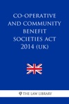 Co-operative And Community Benefit Societies Act 2014 UK