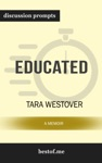 Educated A Memoir By Tara Westover Discussion Prompts