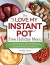 The I Love My Instant Pot Free Holiday Menu