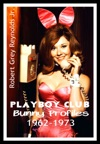 Playboy Club Bunny Profiles 1962-1973