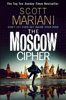 Scott Mariani - The Moscow Cipher artwork