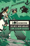 Log Horizon The West Wind Brigade Vol 9