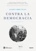 Contra la democracia - Jason Brennan