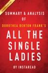 Summary  Analyses Of Dorothea Benton Franks All The Single Ladies