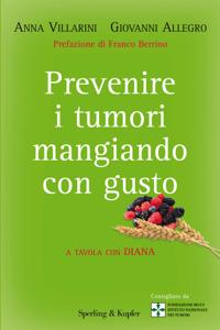Prevenire i tumori mangiando con gusto Copertina del libro