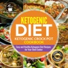 Ketogenic Diet- Ketogenic Crock Pot Cookbook Easy And Healthy Ketogenic Diet Recipes For Your Slow Cooker