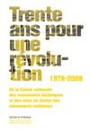 Trente Ans Pour Une Rvolution 1978-2008