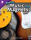 Making Music With Magnets