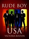 Rude Boy USA Rude Boy USA Series Volume 1