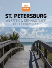 St. Petersburg: An Eating & Drinking Guide By Culinary Pros