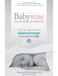 On Becoming Babywise: Giving Your Infant the Gift of Nighttime Sleep - Interactive Support Book Cover
