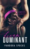 Dream Dominant - Complete Series