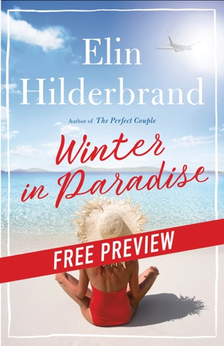 Elin Hilderbrand - Winter in Paradise: Free Preview