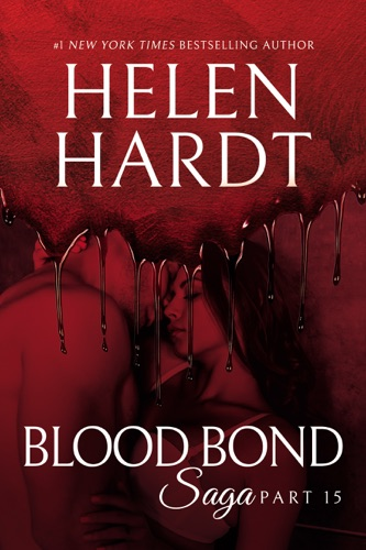 Helen Hardt - Blood Bond: 15