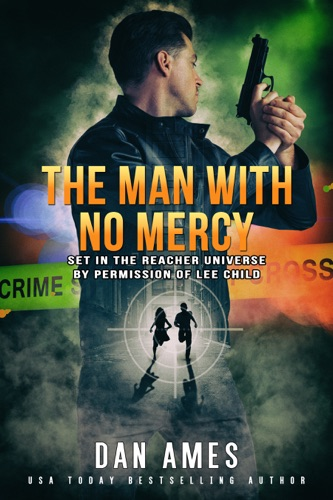 Dan Ames - The Jack Reacher Cases (The Man With No Mercy)