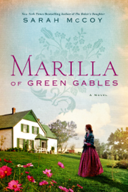 Marilla of Green Gables by Marilla of Green Gables