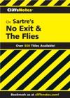 CliffsNotes On Sartres No Exit  The Flies