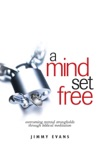 A Mind Set Free Overcoming Mental Strongholds Through Biblical Meditation