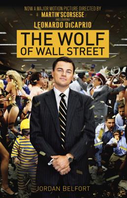 The Wolf of Wall Street - Jordan Belfort book