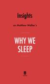 Insights on Matthew Walker's Why We Sleep by Instaread