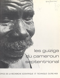 LES GUIZIGA DU CAMEROUN SEPTENTRIONAL