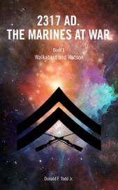 2317 AD. The Marines At War. book