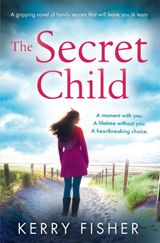 Kerry Fisher - The Secret Child