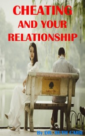 CHEATING AND YOUR RELATIONSHIP