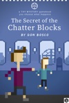 The Secret Of The Chatter Blocks