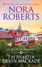 The Heart of Devin MacKade by Nora Roberts on Apple Books
