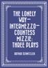 The Lonely Way—Intermezzo—Countess Mizzie: Three Plays