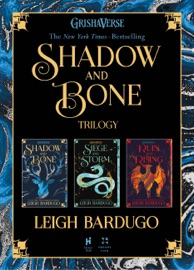The Shadow and Bone Trilogy - Leigh Bardugo