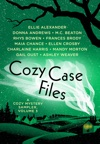 Cozy Case Files A Cozy Mystery Sampler Volume 3