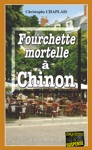 Fourchette Mortelle  Chinon