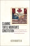 Claiming Turtle Mountains Constitution