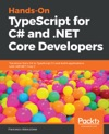 Hands-On TypeScript For C And NET Core Developers