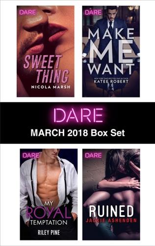 Nicola Marsh, Riley Pine, Katee Robert & Jackie Ashenden - Harlequin Dare March 2018 Box Set