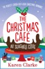 The Christmas Cafe At Seashell Cove