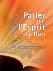 Parler par l'Esprit de Dieu