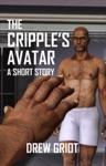 The Cripples Avatar A Short Story