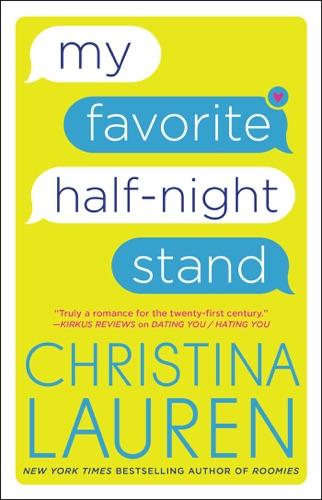 Christina Lauren - My Favorite Half-Night Stand
