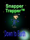 Snapper Trapper Down To Earth