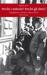 Perché i tedeschi? Perché gli ebrei? Libro Cover