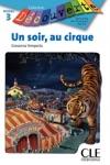 Un Soir Au Cirque - Niveau 3 - Lecture Dcouverte - Ebook
