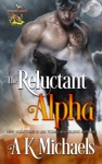 Highland Wolf Clan The Reluctant Alpha