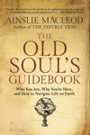 The Old Souls Guidebook