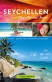 Bruckmann Reiseführer Seychellen: Zeit für das Beste