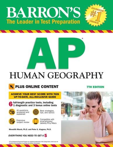 Barron's AP Human Geography with Online Tests - Meredith Marsh & Peter S. Alagona - Meredith Marsh & Peter S. Alagona